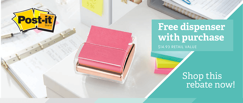 Get a FREE Rose Gold Post-it dispenser with any qualifying purchase when you use the rebate form!