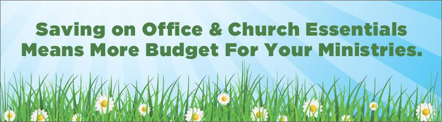 Saving on office and church essentials means more budget for your ministries